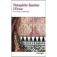 L'Orient by Théophile Gautier (2013-12-02)