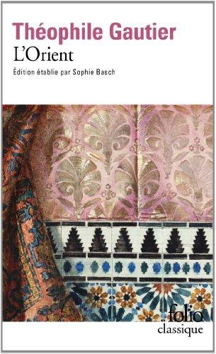 L'Orient by Théophile Gautier (2013-12-02) par Théophile Gautier