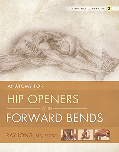 anatomy-for-hip-openers-and-forward-bends-yoga-mat-companion-2-english-edition
