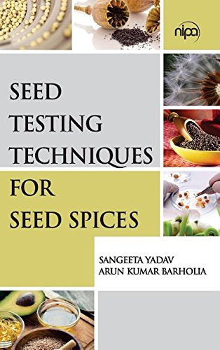 Seed Testing Techniques for Seed Spices por Sangeeta Yadav