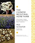 The Chinese Medicinal Herb Farm: A Cu...