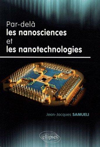 Par-delà les nanosciences et les nanotechnologies