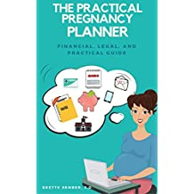 The Practical Pregnancy Planner: Financial, Legal, and Practical Guide
