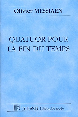 QUATUOR POUR LA FIN DU TEMPS   CLARINET  VIOLIN  CELLO  PIANO   STUDYSCORE
