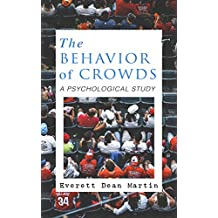 THE BEHAVIOR OF CROWDS: A PSYCHOLOGICAL STUDY (English Edition)