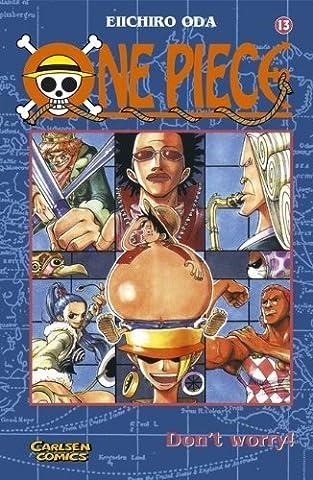 One Piece, Band 13: Don't worry! von Eiichiro Oda (März 2000) Taschenbuch