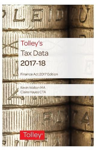 Tolley's Tax Data 2017-18 (Finance Act edition)