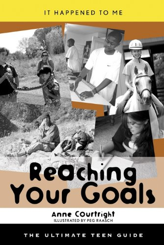 Descargar Reaching Your Goals: The Ultimate Teen Guide (It Happened to Me Book 23) Epub