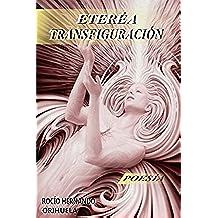 Etérea Transfiguración