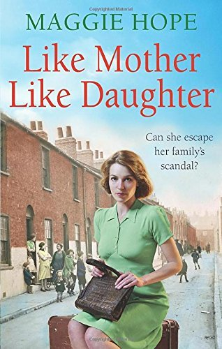 Like Mother, Like Daughter: Written by Maggie Hope, 2014 Edition, Publisher: Ebury Press (Fiction) [Paperback]