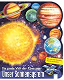 Unser Sonnensystem: Die große Welt der Abenteuer: - Lawrence Lorimer