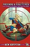Image de Supergirl: Friends and Fugitives