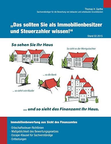 """Immobilienbewertung aus Sicht des Finanzamtes: """"Das"""