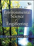 Principles of Environmental Science and Engineering