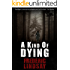 A Kind of Dying (An Inspector Jim Meldrum Thriller) (Inspector Jim Meldrum Thriller series)