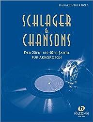 Schlager & Chansons der 20er bis 40er: Schlager & Chansons der 20er- bis 40er Jahre für Akkordeon