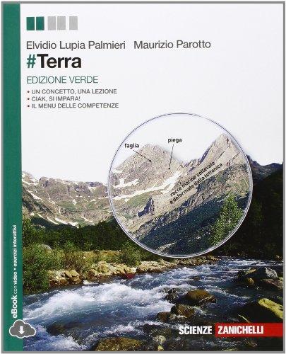 #Terra. Ediz. verde. Per le Scuole superiori. Con e-book. Con espansione online