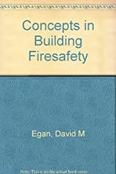 Concepts in Building Firesafety