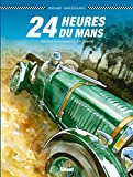 24 Heures du Mans - Les Bentley Boys