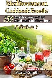 Mediterranean Cookbook Bundle: 150 Mediterranean Diet Meal and Salad Recipes: Volume 4 (Mediterranean Diet, Mediterranean Recipes, European Food, Low Cholesterol) by Patrick Smith (2014-11-18)