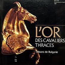 L'Or des cavaliers thraces