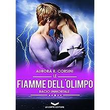 Le fiamme dell'olimpo. Bacio immortale: 3