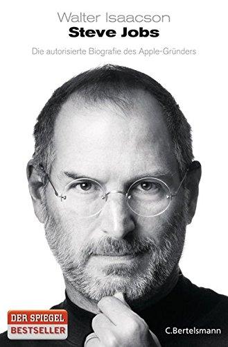 Preisvergleich Produktbild Steve Jobs: Die autorisierte Biografie des Apple-Gründers