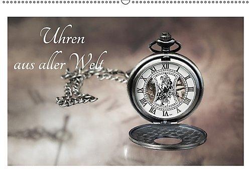Preisvergleich Produktbild Uhren aus aller Welt (Wandkalender 2017 DIN A2 quer): Eine abwechslungsreiche Sammlung  von Uhren, bestens fotografisch präsentiert von Dirk Rosin (Monatskalender, 14 Seiten ) (CALVENDO Hobbys)