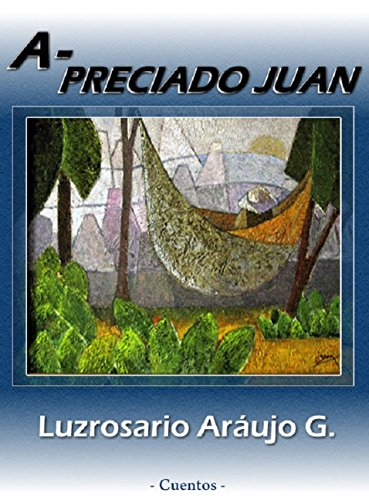 A-Preciado Juan por Luzrosario Araujo