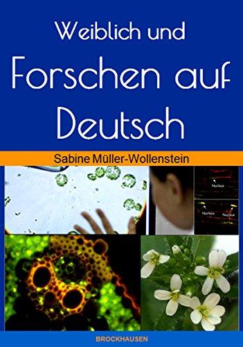 Weiblich und Forschen auf Deutsch (German Edition) eBook: Sabine ...