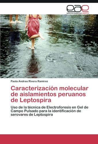 Caracterización molecular de aislamientos peruanos de Leptospira