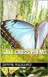 Salt Cross Poems