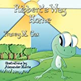 Ribbert's Way Home by Tracey M Cox (2010-10-15)