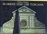 Florenz und die Toscana - Fulvio Roiter, Geno Pampaloni