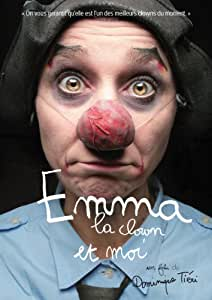 Emma la Clown et moi