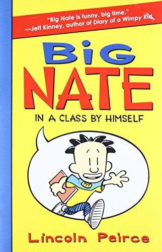 Big Nate: In a Class by Himself (Big Nate Book Series)