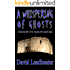 A Whispering Of Ghosts- A short story (Walking With Ghosts Book 2)