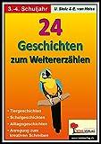 24 Geschichten zum Weitererzählen / Grundschule