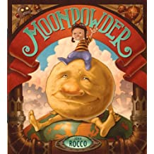 Moonpowder by John Rocco (2008-05-27)