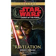 Revelation: Star Wars Legends (Legacy of the Force) (Star Wars: Legacy of the Force - Legends, Band 8)