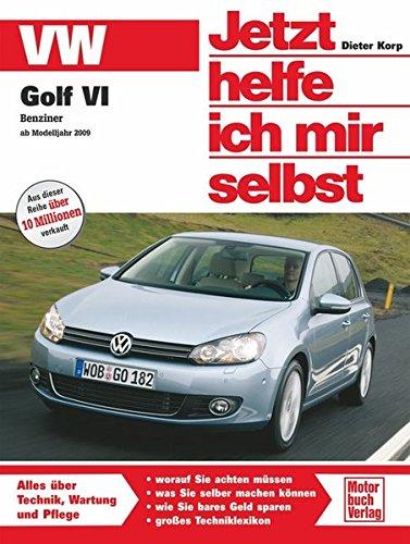vw-golf-vi-benziner-ab-oktober-2008-vierzyl-14-mpi-bis-14-tsi-80-160-ps-jetzt-helfe-ich-mir-selbst