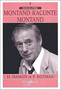 "Afficher ""Montand raconte Montand"""