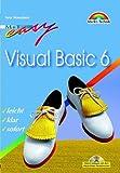 Visual Basic 6 - M+T Easy . leicht, klar, sofort
