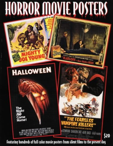 Horror Movie Posters: Images from the Hershenson-Allen Archive (Illustrated History of Movies Through Posters)