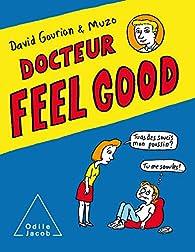 Docteur Feel Good par David Gourion