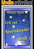 Wo ist Sternthaler denn?