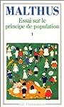 Essai sur le principe de population :...