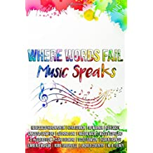 Where Words Fail, Music Speaks