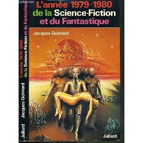 L'année 1979-1980 de la science-fiction et du fantastique.