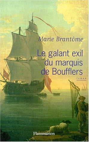 Le Galant Exil du Marquis de Boufflers